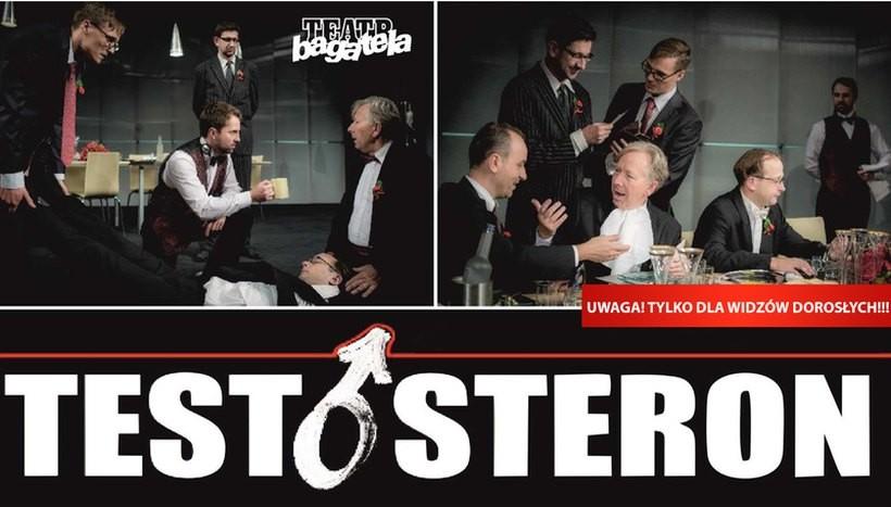 """Teatr Bagatela zaprasza do WCK na """"Testosteron"""". Uwaga, spektakl tylko dla dorosłych!"""