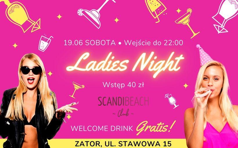 Ladies Night w Scandi Beach Club w Zatorze!