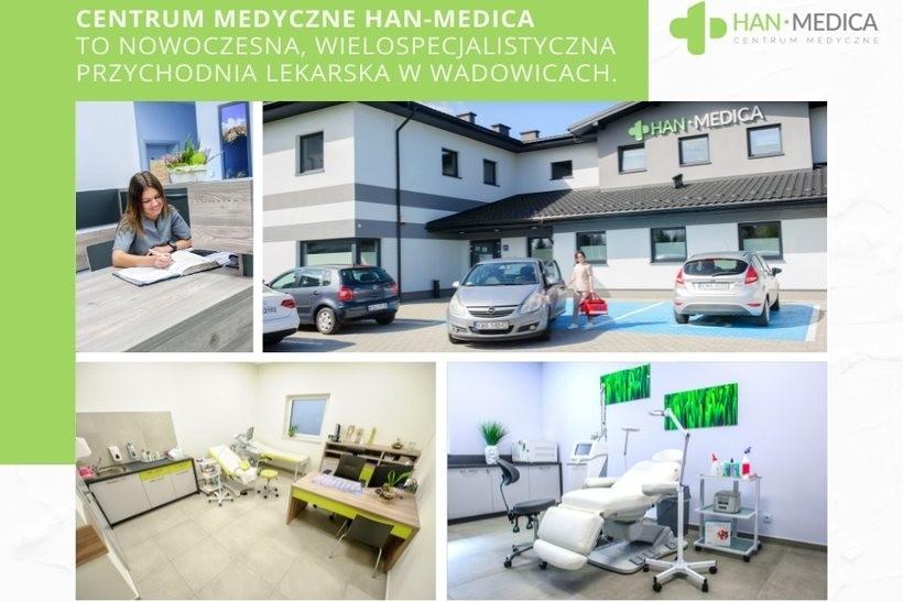 Nowoczesne, wielospecjalistyczne Centrum Medyczne HAN-MEDICA w Wadowicach zaprasza