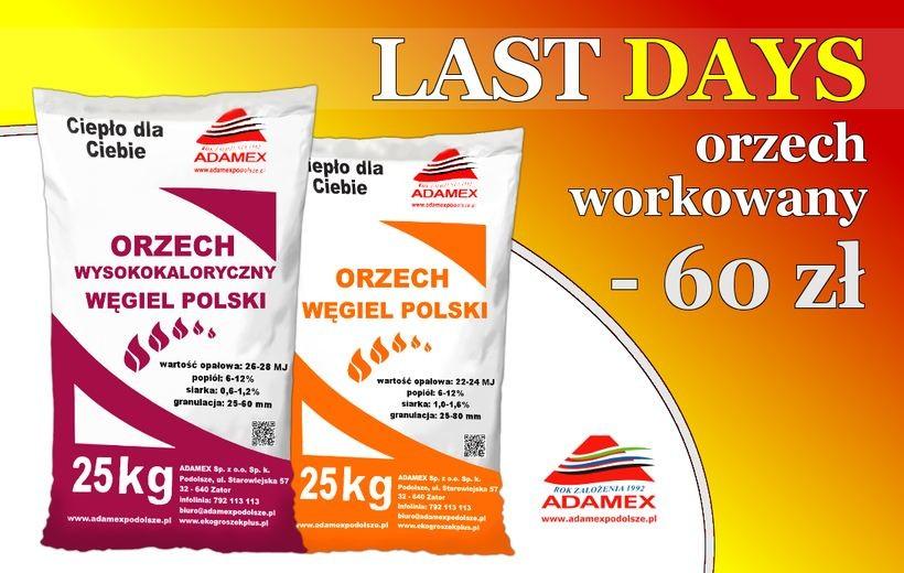 Szukasz opału w promocyjnej cenie?... LAST DAYS w firmie ADAMEX!