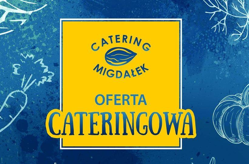 Catering MIGDAŁEK z Andrychowa z nową ofertą cateringową
