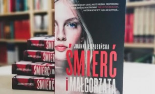 Śmierć i Małgorzata - mocny thriller w debiucie literackim Joanny Łopusińskiej z Andrychowa